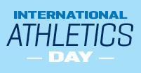 INTERNATIONAL ATHLETICS DAY